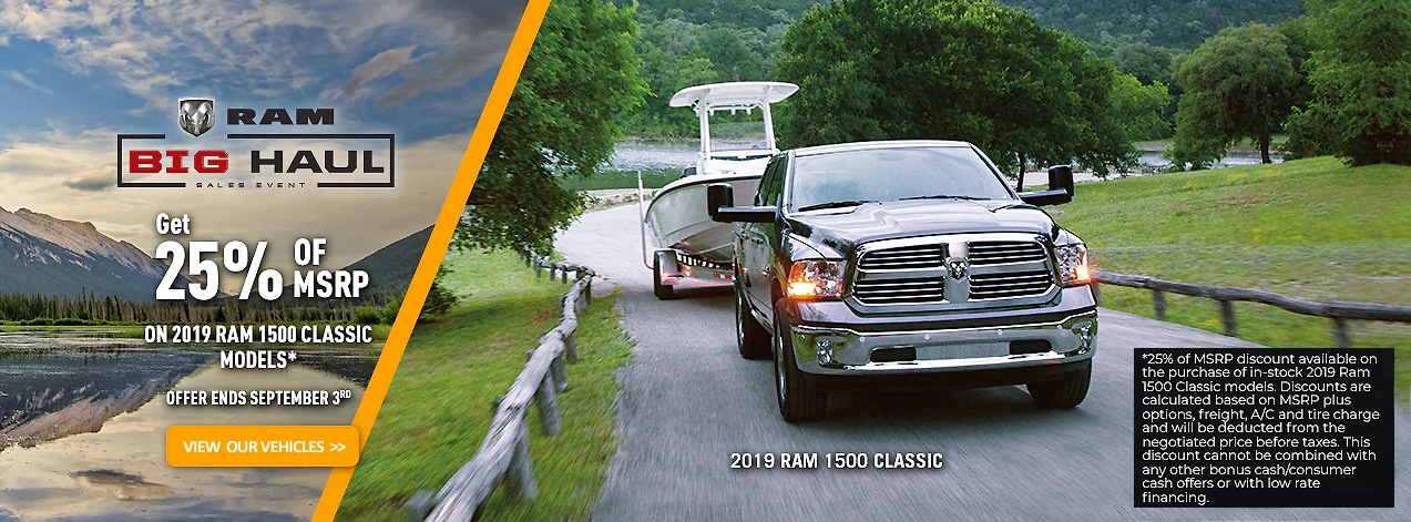 BIg Haul Sales Event - Receive 25% OFF MSRP on Select 2019 RAM 1500 Classic Models - Test Drive Yours Today! (604) 299-9181